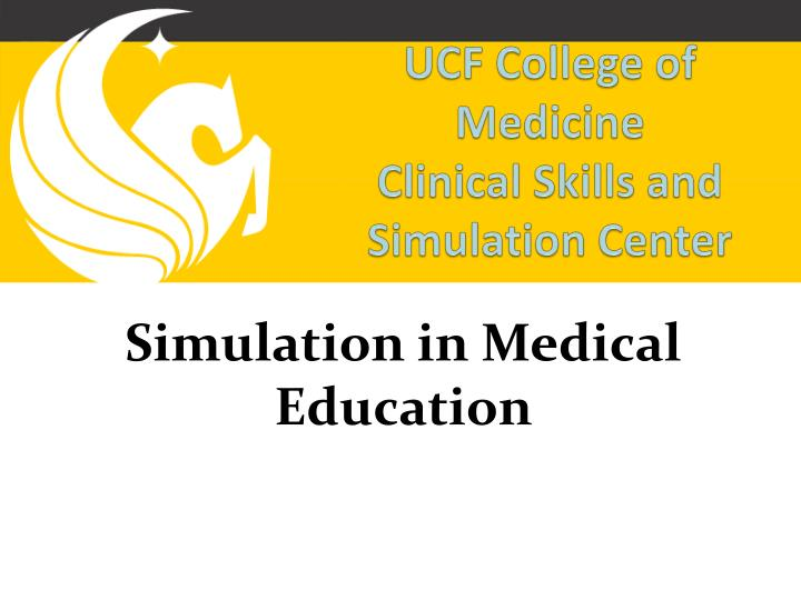 ucf college of medicine clinical skills and simulation center n.