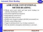 amr over conventional meter reading