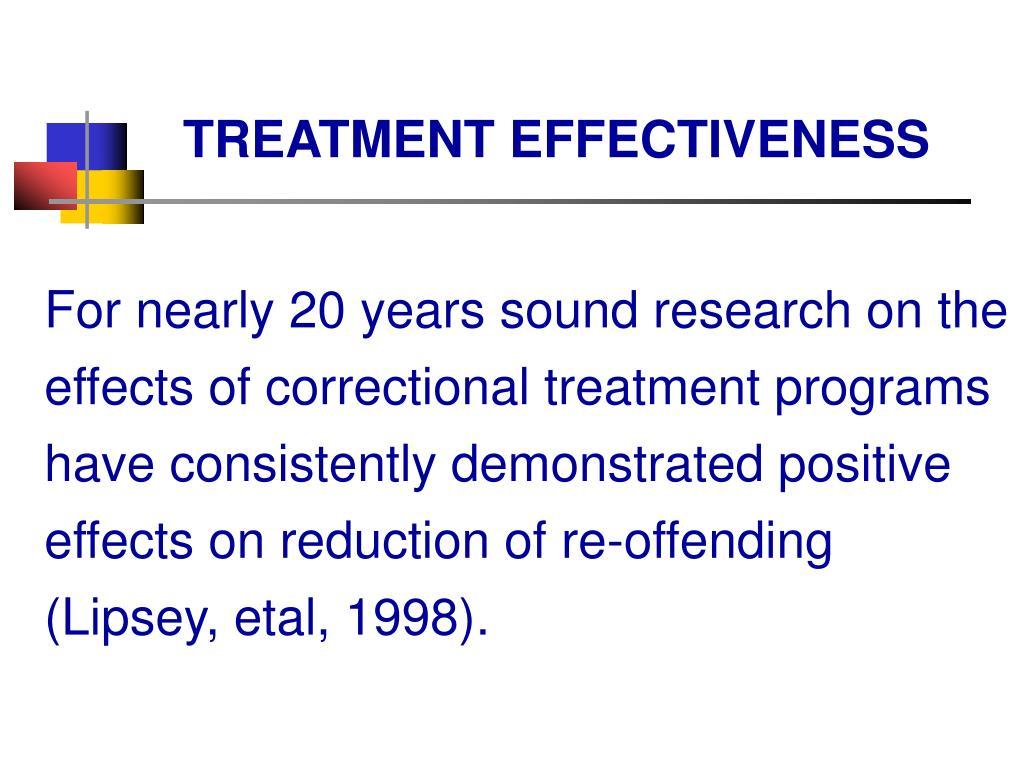 TREATMENT EFFECTIVENESS