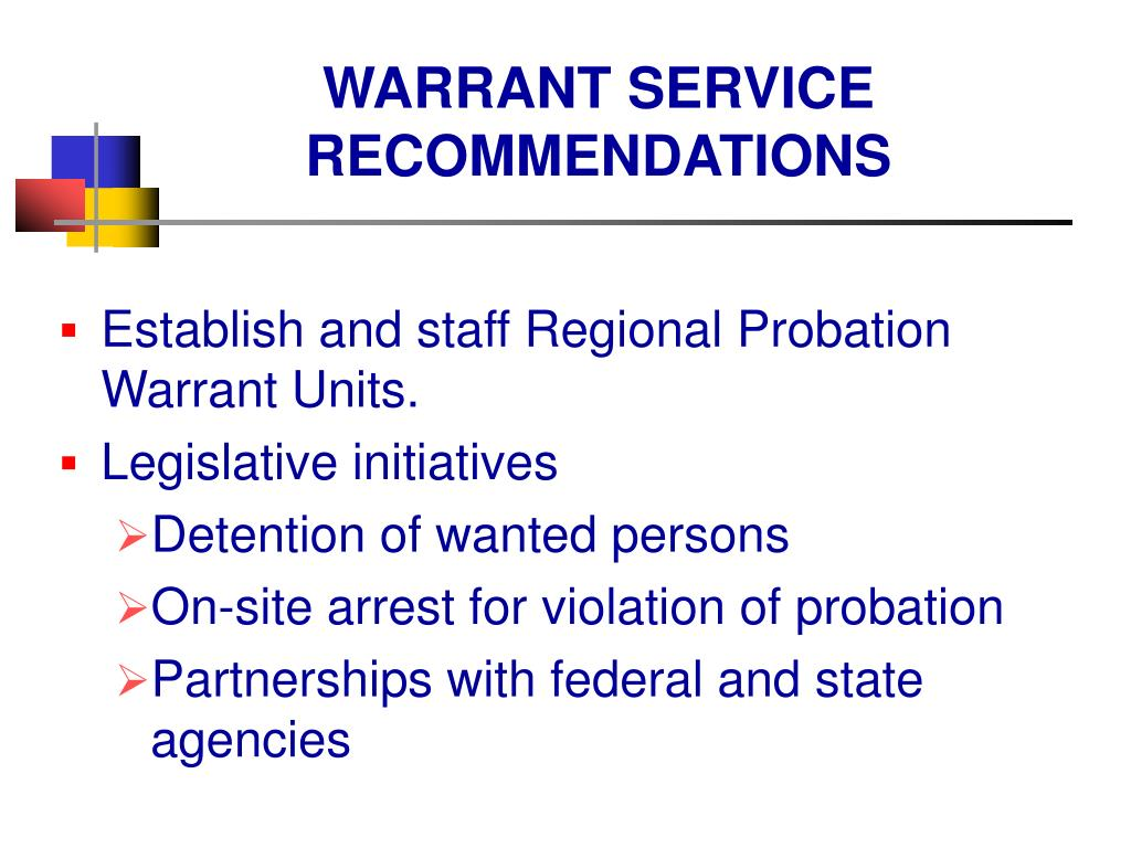 WARRANT SERVICE RECOMMENDATIONS