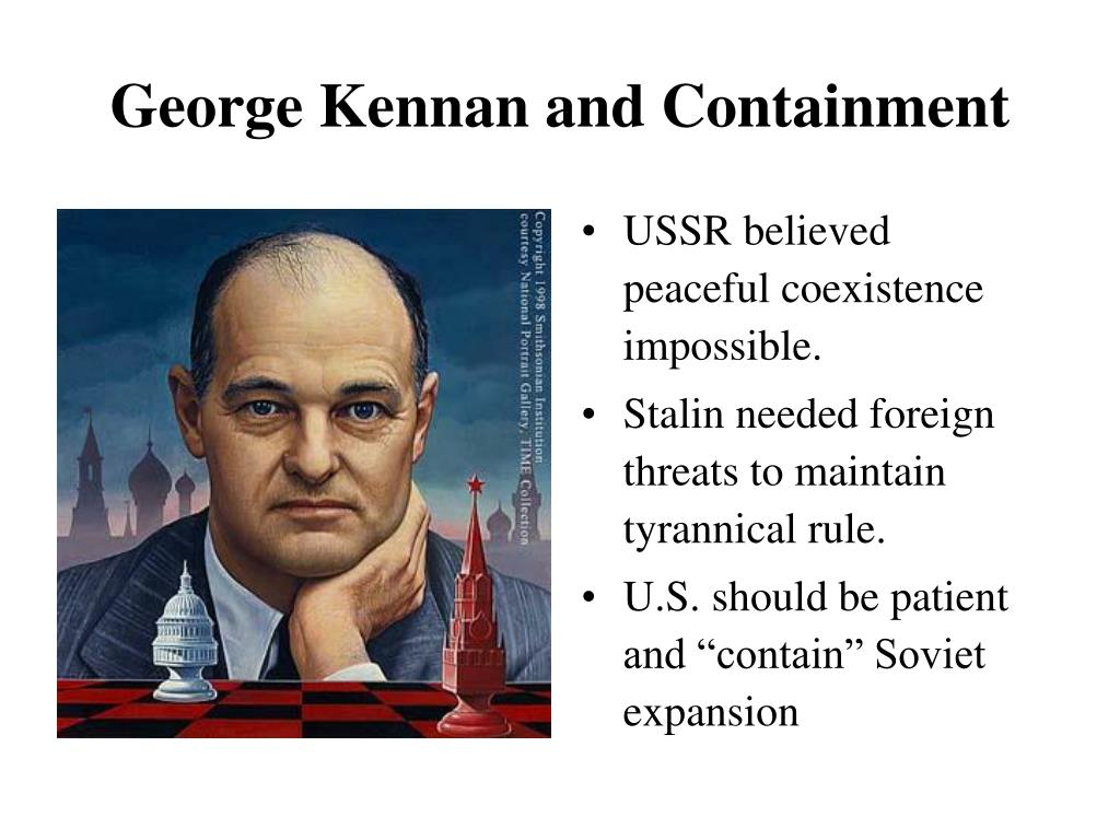 George Kennan and Containment