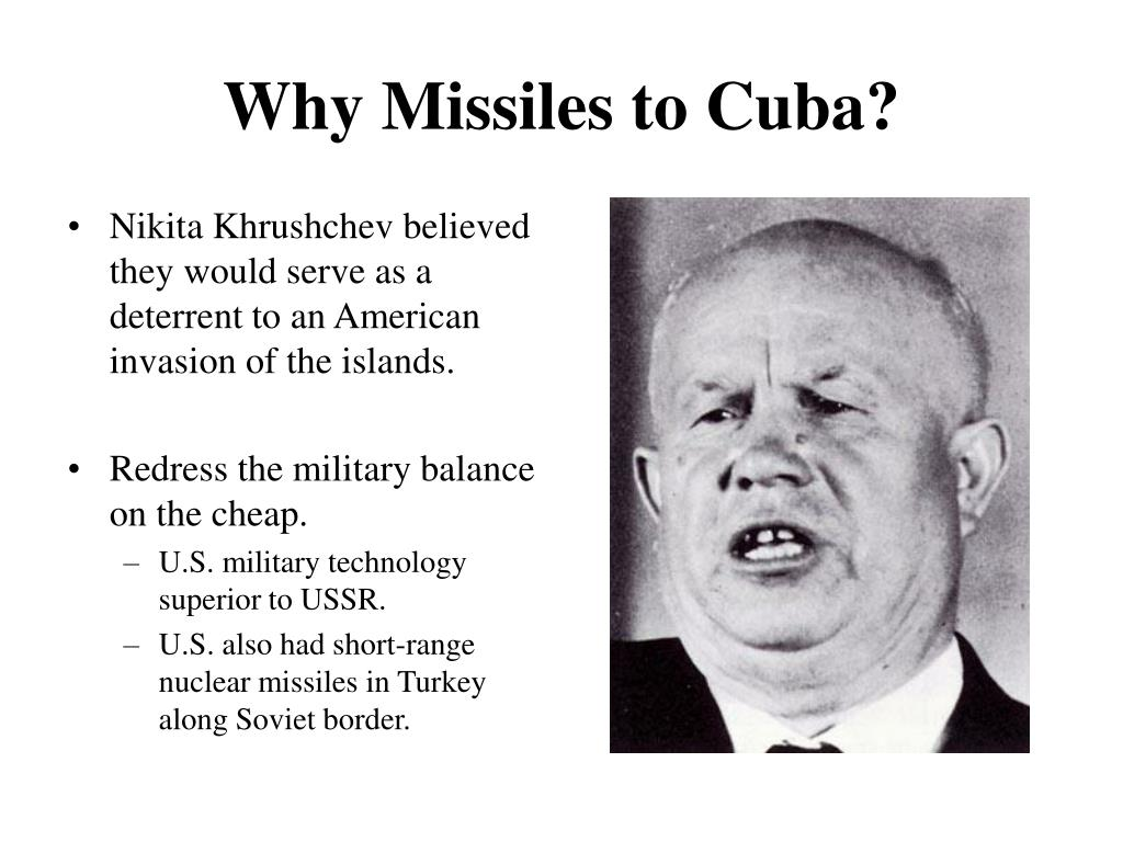 Why Missiles to Cuba?
