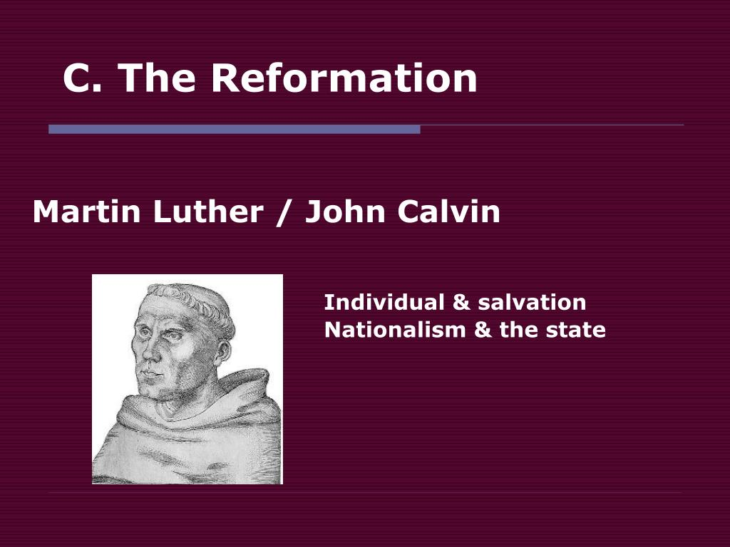 C. The Reformation