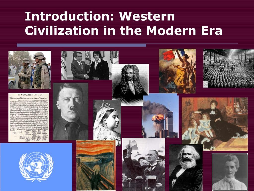 Introduction: Western Civilization in the Modern Era