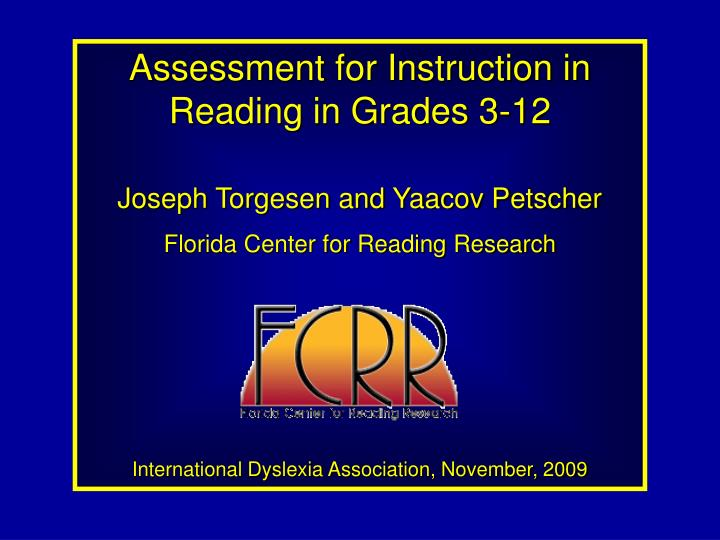 Assessment for Instruction in Reading in Grades 3-12