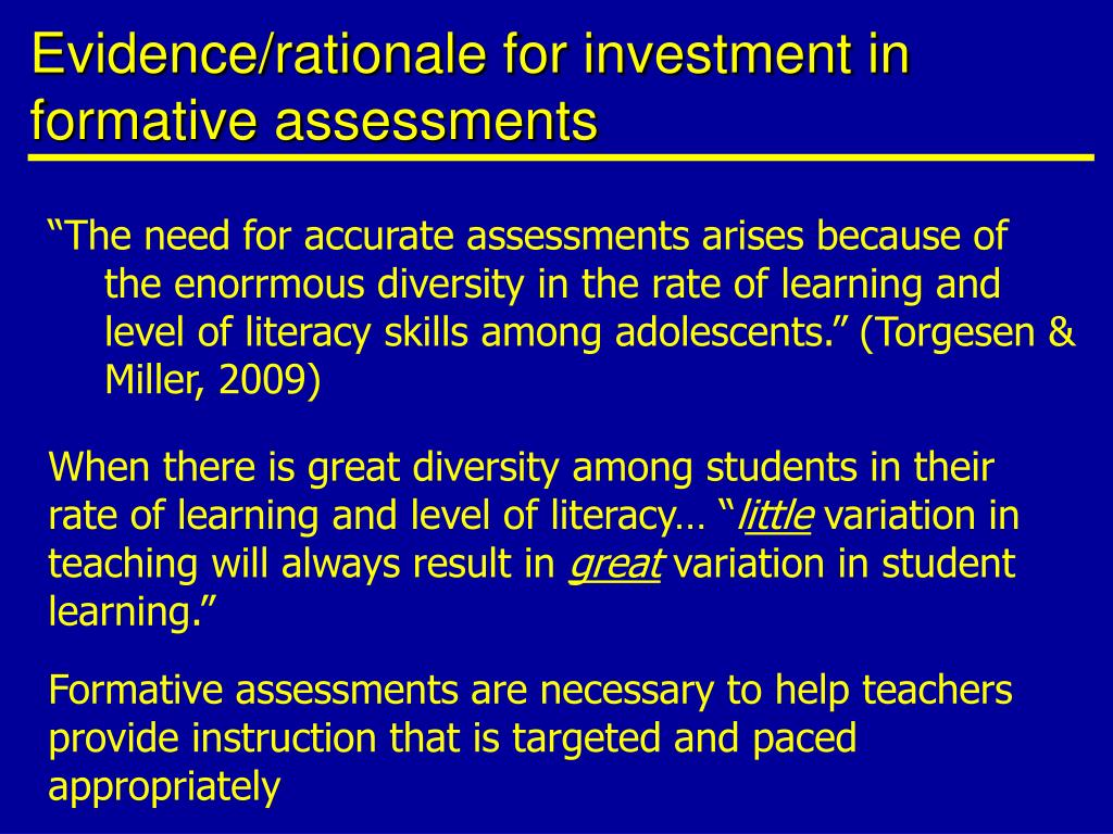 Evidence/rationale for investment in formative assessments