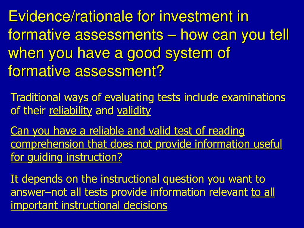 Evidence/rationale for investment in formative assessments – how can you tell when you have a good system of formative assessment?