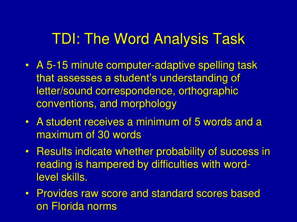 TDI: The Word Analysis Task
