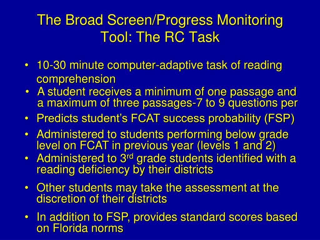 The Broad Screen/Progress Monitoring Tool: The RC Task