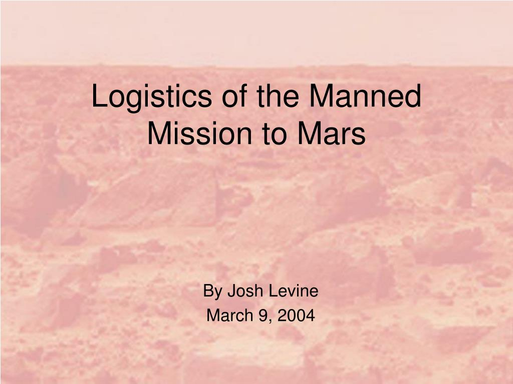 logistics of the manned mission to mars l.