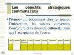 les objectifs strat giques communs 2 6