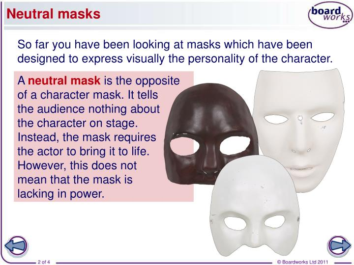 Neutral masks