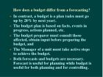 how does a budget differ from a forecasting5