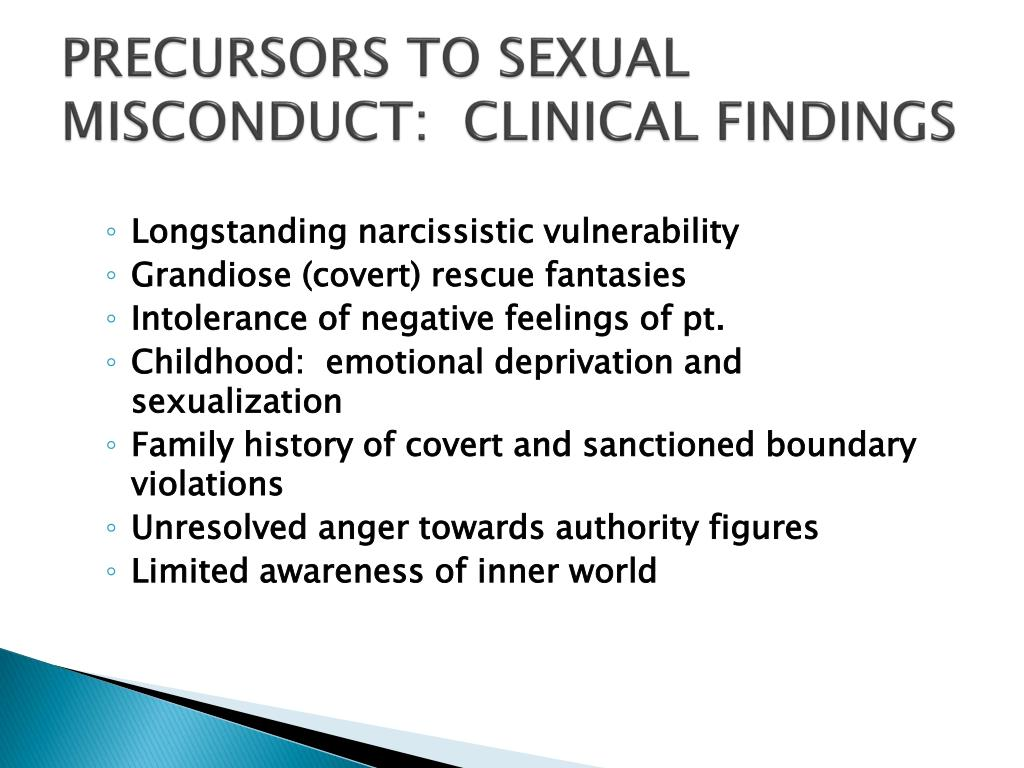 PRECURSORS TO SEXUAL MISCONDUCT:  CLINICAL FINDINGS