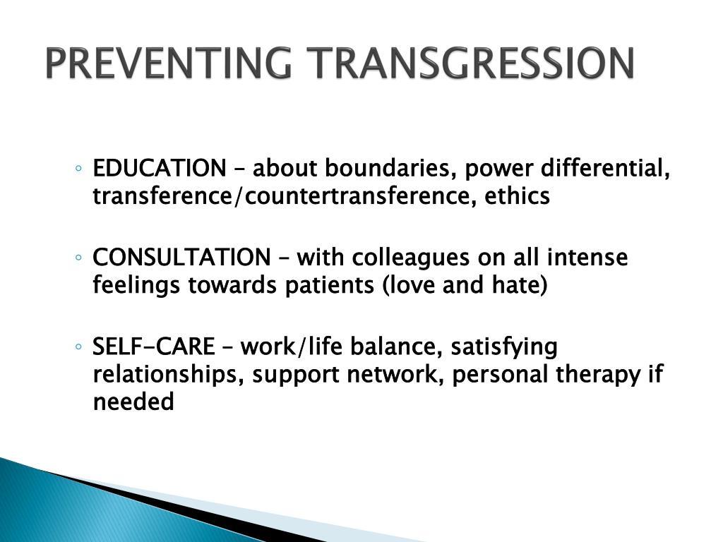PREVENTING TRANSGRESSION