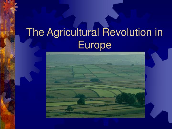the agricultural revolution in europe n.