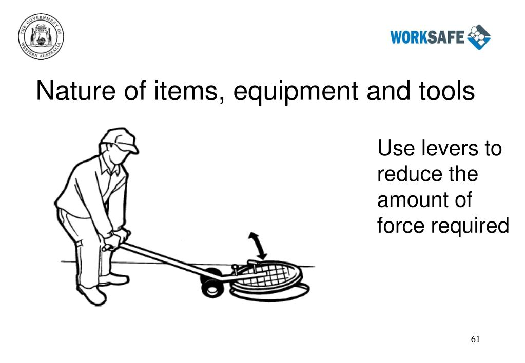 Nature of items, equipment and tools