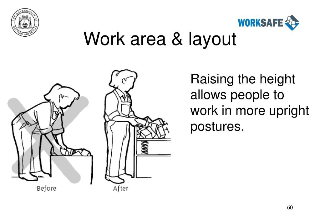 Work area & layout