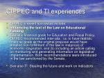 cippec and ti experiences