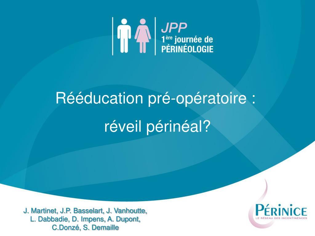 Rééducation pré-opératoire :