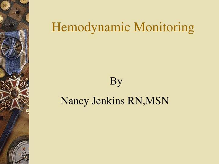 hemodynamic monitoring n.