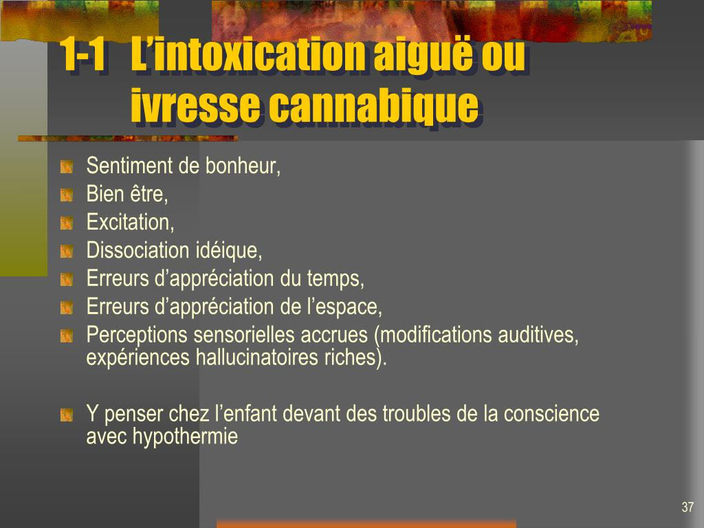 1-1L'intoxication aiguë ou ivresse cannabique