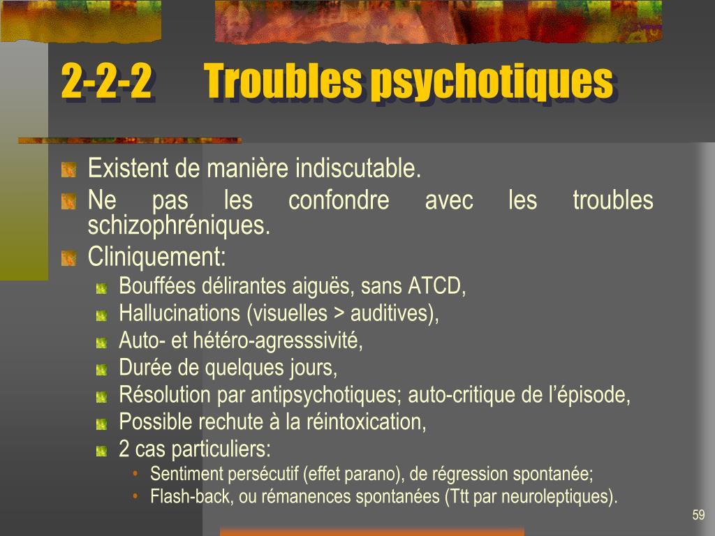 2-2-2Troubles psychotiques