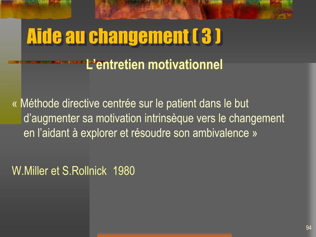 Aide au changement ( 3 )