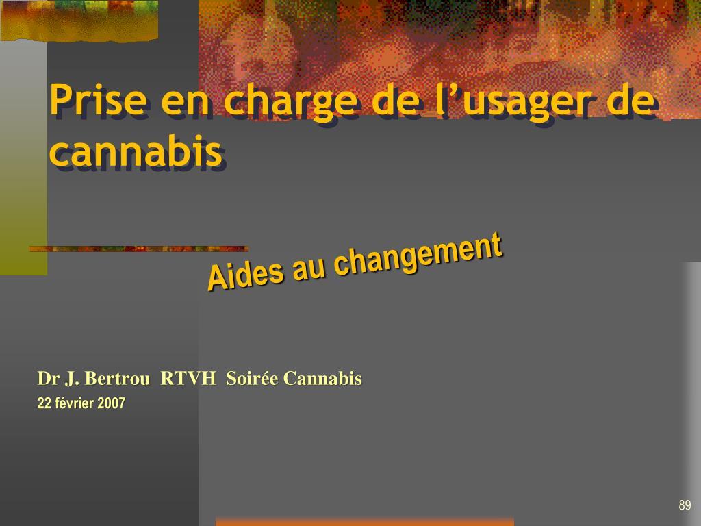 Prise en charge de l'usager de cannabis