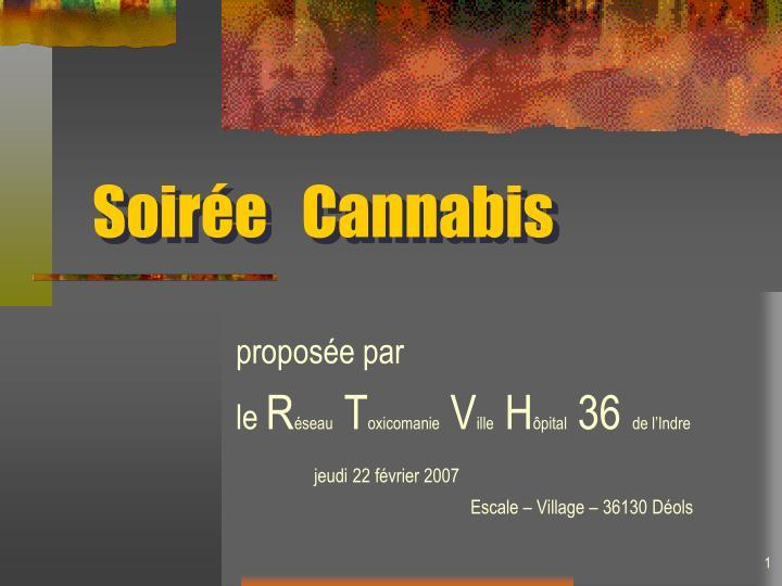 Soir e cannabis