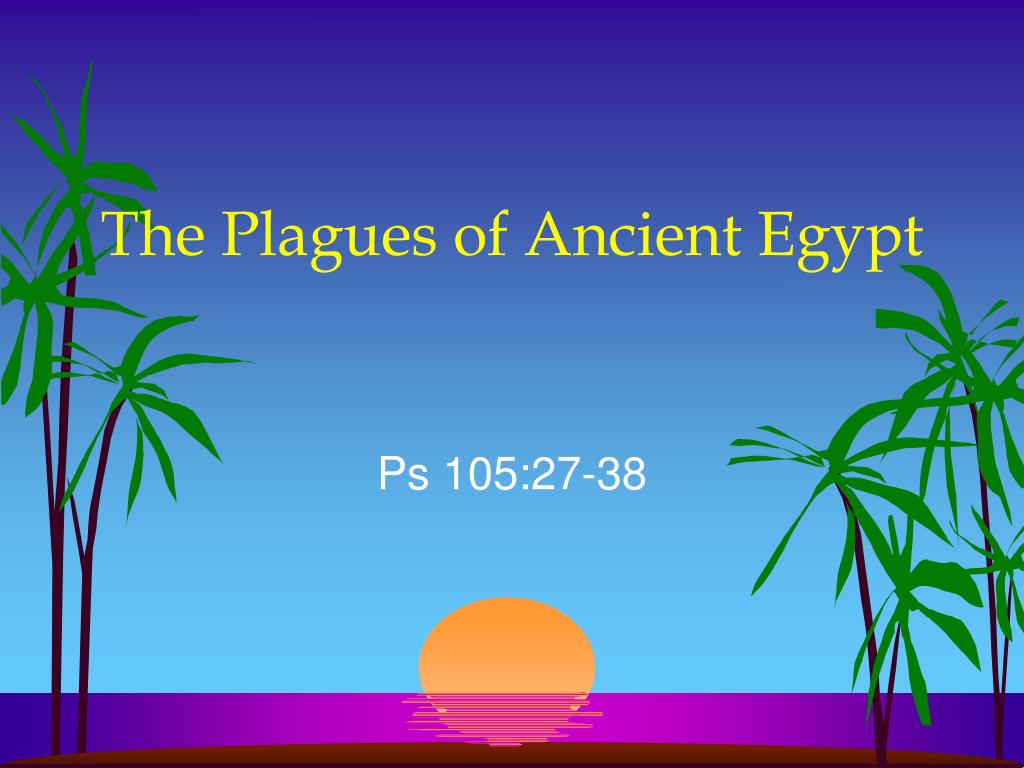 The Plagues of Ancient Egypt
