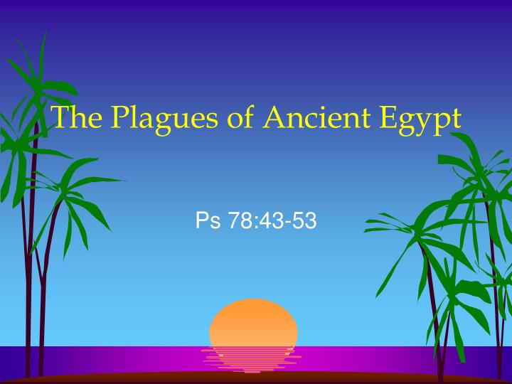 The plagues of ancient egypt3