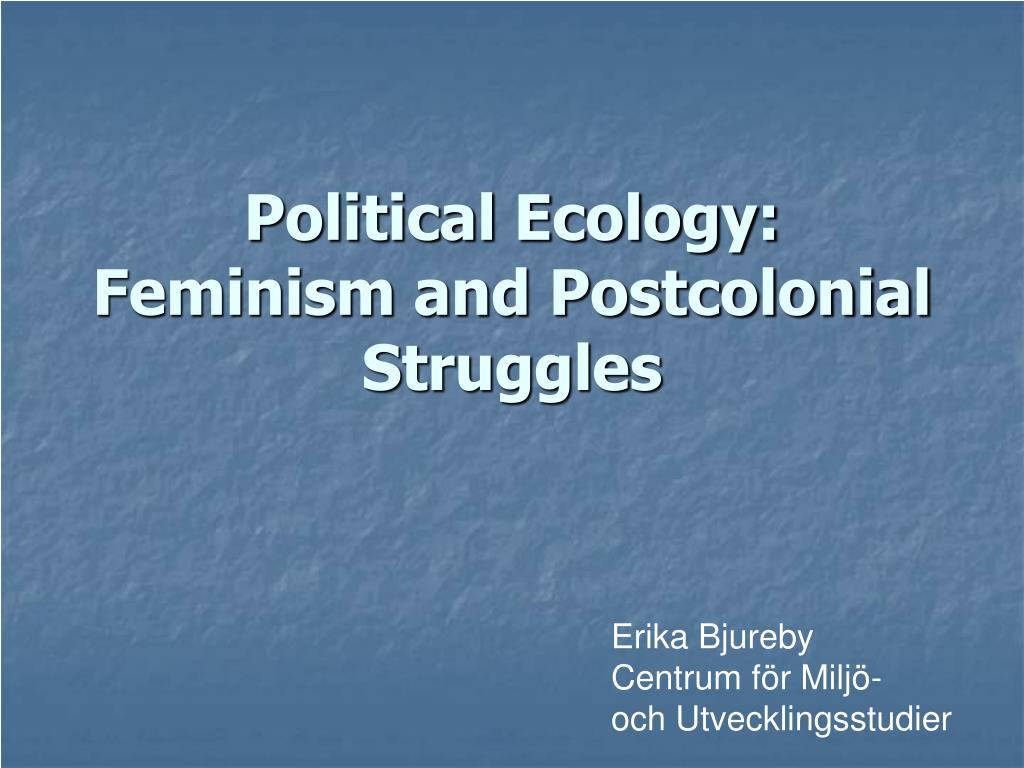 political ecology feminism and postcolonial struggles l.