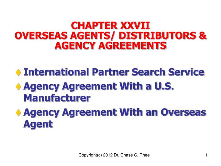 Ppt Chapter Xxvii Overseas Agents Distributors Amp Agency