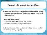 example beware of average costs