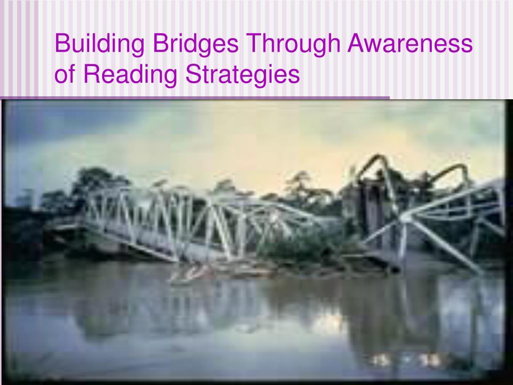 Building Bridges Through Awareness of Reading Strategies