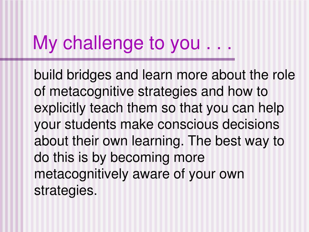 My challenge to you . . .