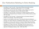 our publications relating to data masking