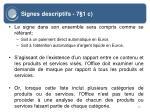 signes descriptifs 7 1 c40