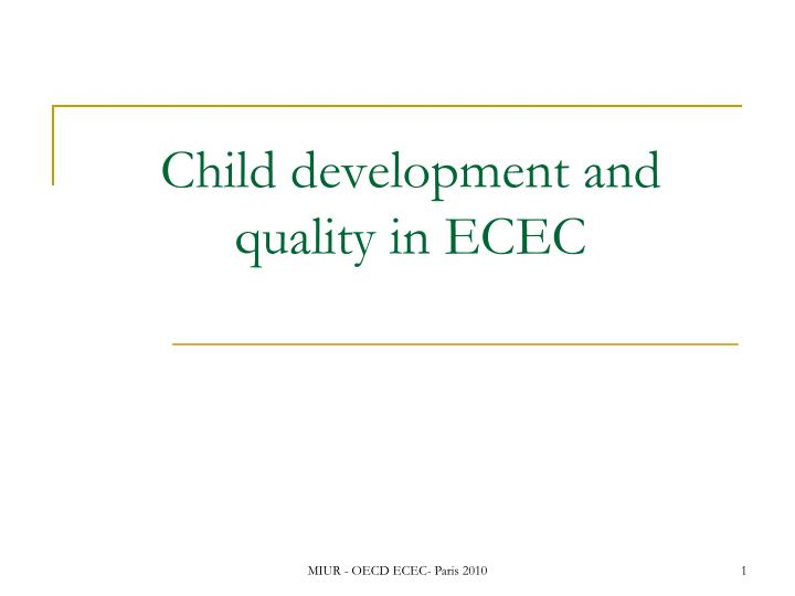 child development and quality in ecec n.
