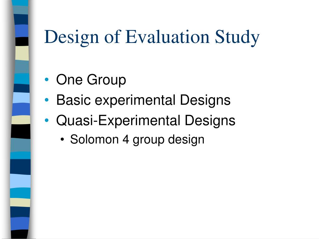 Design of Evaluation Study