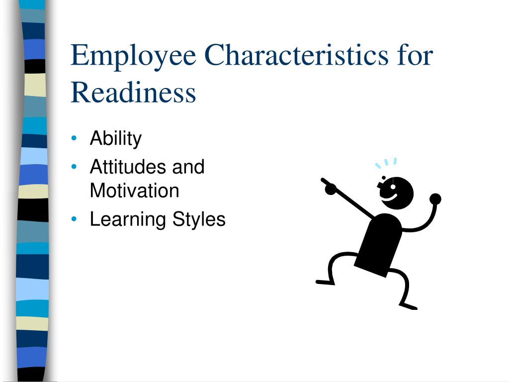 Employee Characteristics for  Readiness