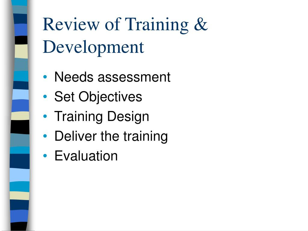 Review of Training & Development