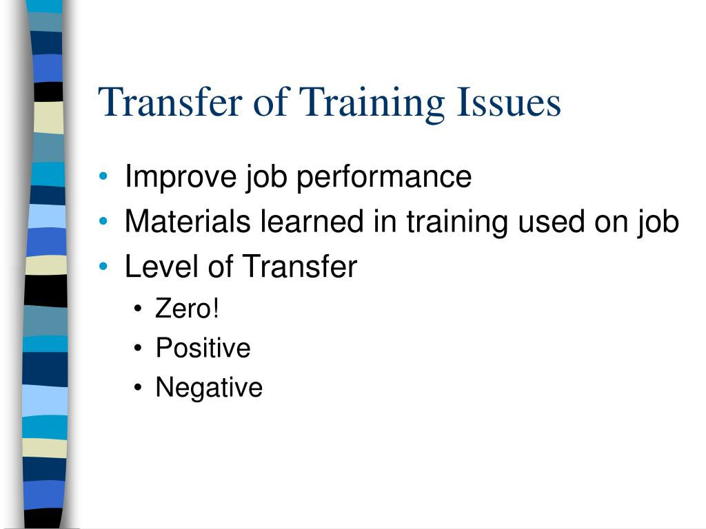 Transfer of Training Issues