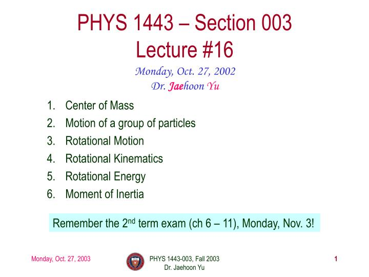 phys 1443 section 003 lecture 16 n.