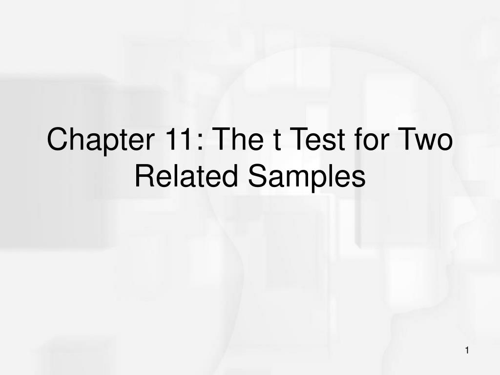 chapter 11 the t test for two related samples