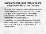 comparing repeated measures and independent measures designs