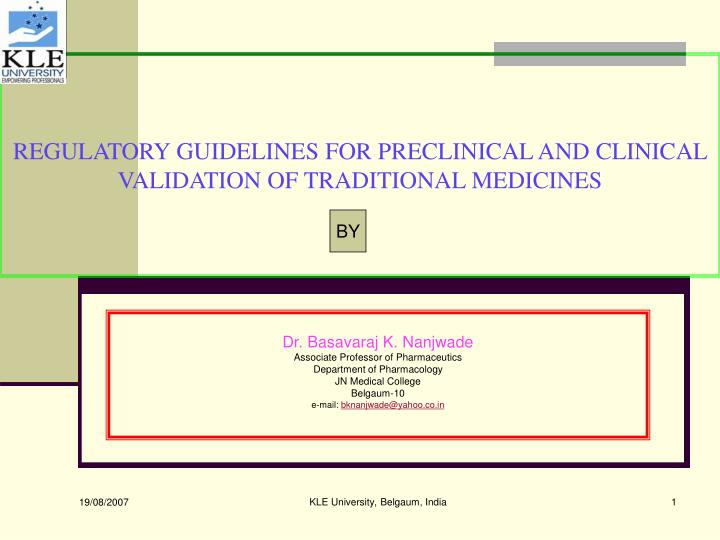 PPT - REGULATORY GUIDELINES FOR PRECLINICAL AND CLINICAL