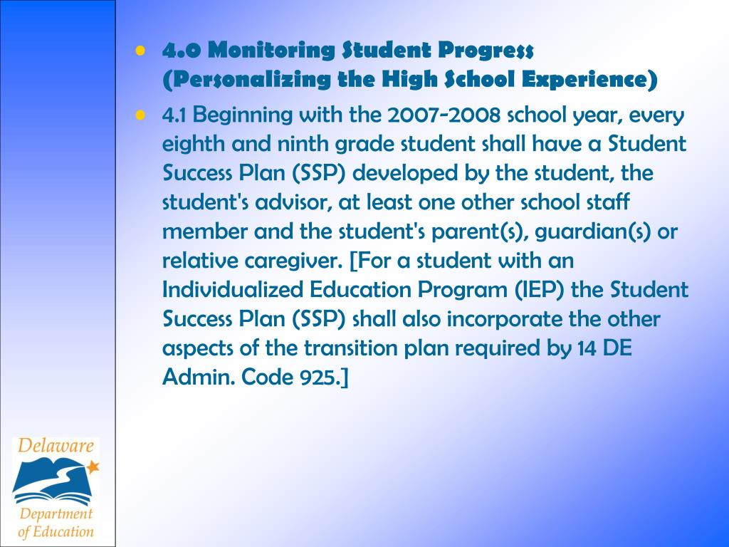 4.0 Monitoring Student Progress (Personalizing the High School Experience)