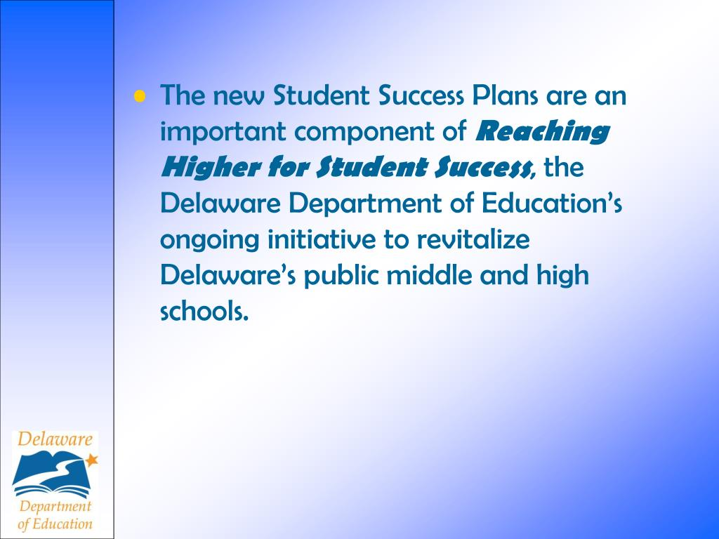 The new Student Success Plans are an important component of